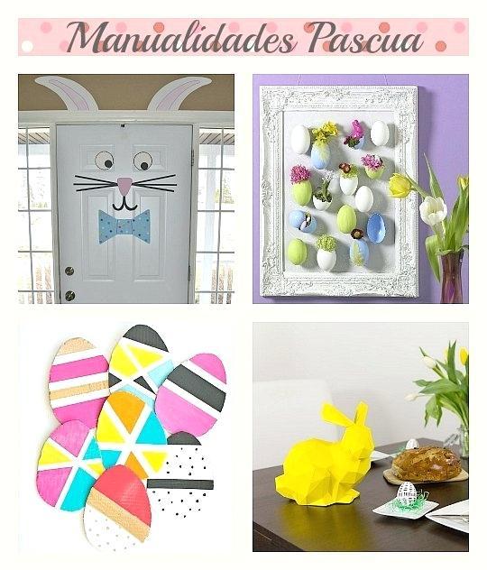 Hogar Decoracion Manualidades ~ Pascua, 4 manualidades para decorar tu hogar  Decoraci?n Hogar