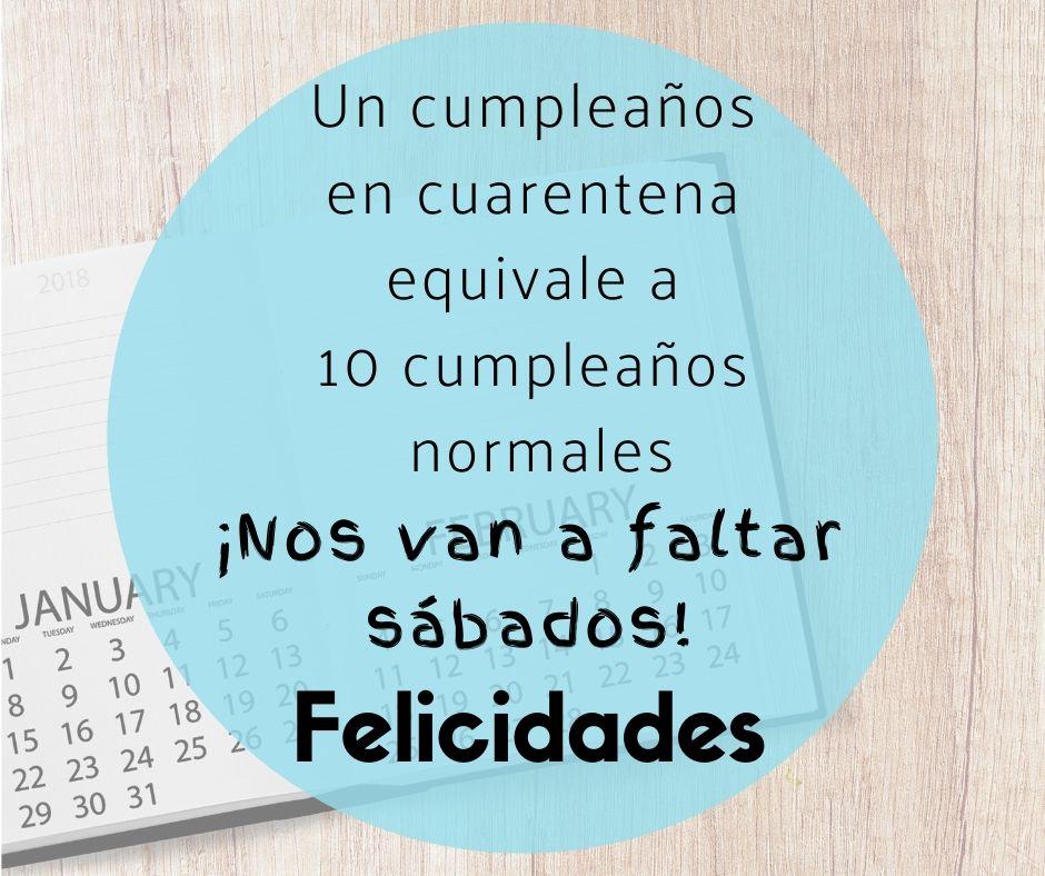 Frases de cumpleaños en cuarentena