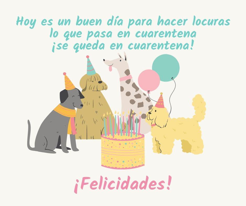 Dedicatorias de cumpleaños en cuarentena
